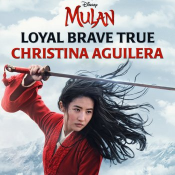 "Testi Loyal Brave True (From ""Mulan"") - Single"