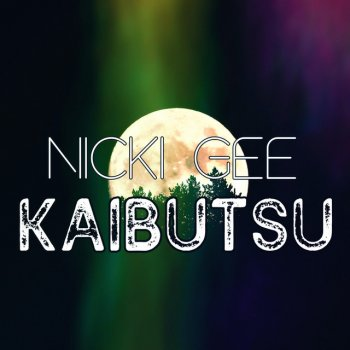 Kaibutsu Nicki Gee - lyrics