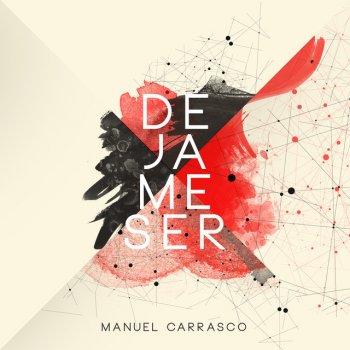 Déjame Ser By Manuel Carrasco Album Lyrics Musixmatch