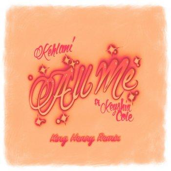 Testi All Me (feat. Keyshia Cole) [King Henry Remix] - Single