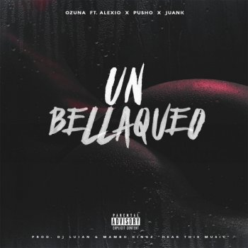 Un Bellaqueo Ozuna - lyrics