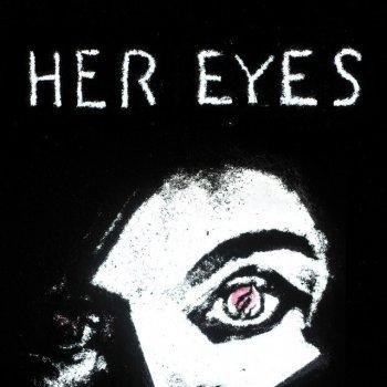 Testi Her Eyes