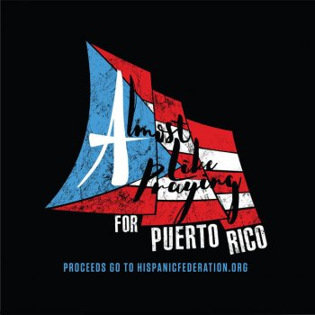 Testi Almost Like Praying (feat. Artists for Puerto Rico)