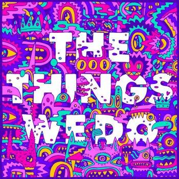 Testi The Things We Do