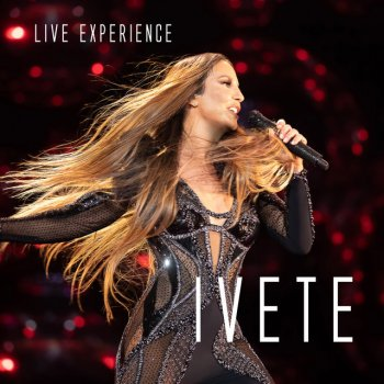 Testi Ivete Sangalo Live Experience (Ao Vivo Em São Paulo / 2018)