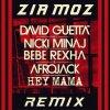Hey Mama (Zia Moz Remix) (Zia Moz Remix)