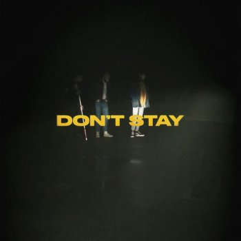 Testi Don't Stay