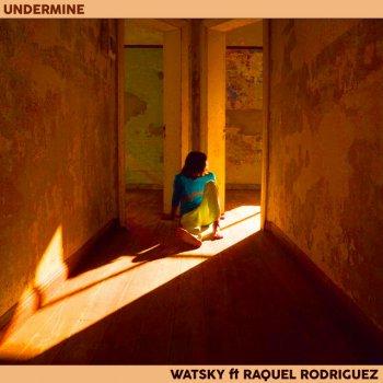 Testi Undermine - Single (feat. Raquel Rodriguez) - Single