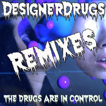Testi The Drugs Are In Control Remix EP
