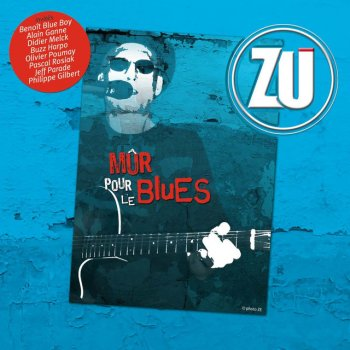 Testi Mûr pour le blues (feat. Benoît Blue Boy, Alain Ganne, Didier Melck, Buzz Harpo, Olivier Poumay, Pascal Rosiak, Jeff Parade, Philippe Gilbert)