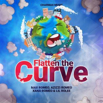 Testi Flatten the Curve (feat. Azizzi Romeo, Xana Romeo & Lil Rolee) - Single