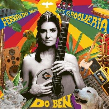 Testi Do Ben (feat. Grooveria Eletroacústica & Tuto Ferraz) - Single