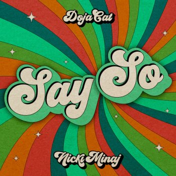 Testi Say So (Original Version) [feat. Nicki Minaj] - Single
