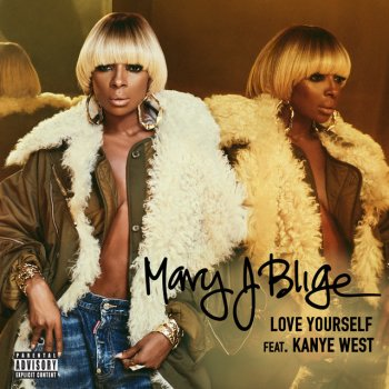 Love Yourself                                                     by Mary J. Blige – cover art
