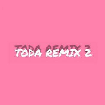 Testi Toda Remix 2