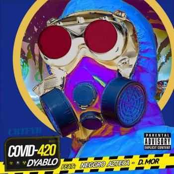 Covid 420 (feat. Neggro Azteca & D.Mor) - Single - cover art