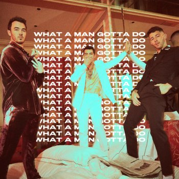 Testi What a Man Gotta Do - Single