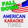 Fall Down (Originally Performed by Will.I.Am) - Karaoke Version