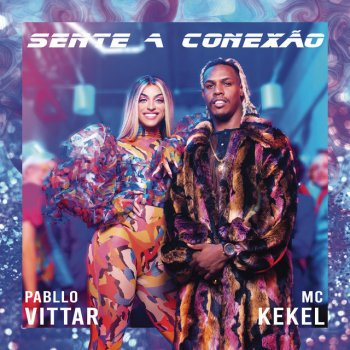 Testi Sente a Conexão (feat. MC Kekel)