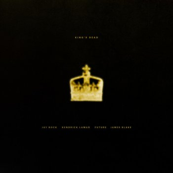 King's Dead (with Kendrick Lamar, Future & James Blake) by Jay Rock feat. Kendrick Lamar, Future & James Blake - cover art