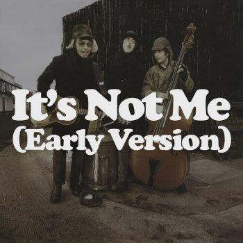 Testi It's Not Me (Early Version) - Single