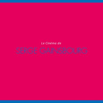 Testi Le Cinema de Serge Gainsbourg (DSDリマスタリング)