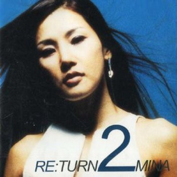 Testi Re:Turn 2 Mina