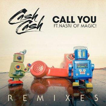 Call You (feat. Nasri of MAGIC!) - Breathe Carolina Remix by Cash Cash feat. MAGIC! & Breathe Carolina - cover art