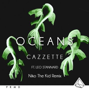 Oceans (Niko The Kid Remix) by Cazzette album lyrics