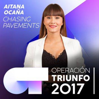 Testi Chasing Pavements (Operación Triunfo 2017)