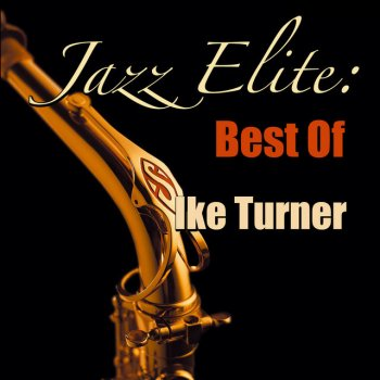 Testi Jazz Elite: Best Of Ike Turner
