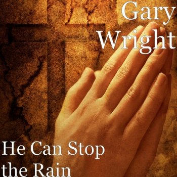 Testi He Can Stop the Rain
