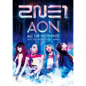 Testi 2014 2NE1 WORLD TOUR 〜ALL OR NOTHING〜 in JAPAN