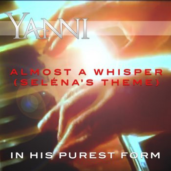 Testi Almost a Whisper (Seléna's Theme) – in His Purest Form