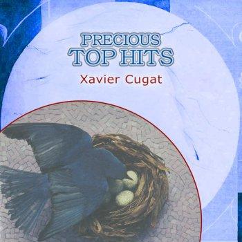 Testi Precious Top Hits: Xavier Cugat