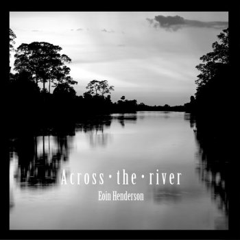 Testi Across the river