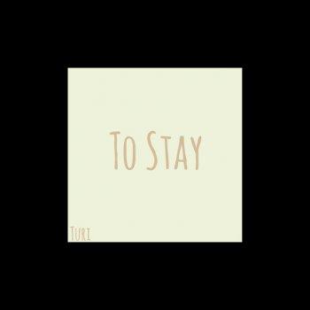 Testi To Stay