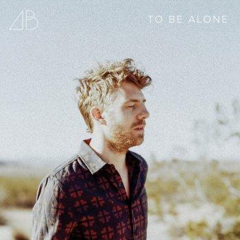 Testi To Be Alone