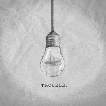 Testi Trouble