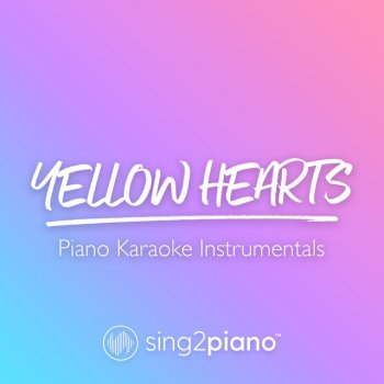 Testi Yellow Hearts (Piano Karaoke Instrumentals)