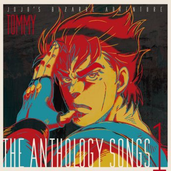 Testi JOJO'S BIZARRE ADVENTURE -The anthology songs 1