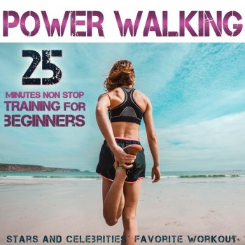 Testi Power Walking. Stars and Celebrities´ Favorite Workout. 25 Minutes Non Stop Training for Beginners