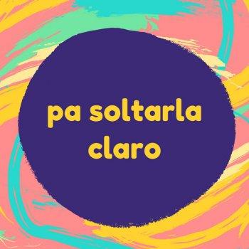 Testi Pa Soltarla Claro - Single