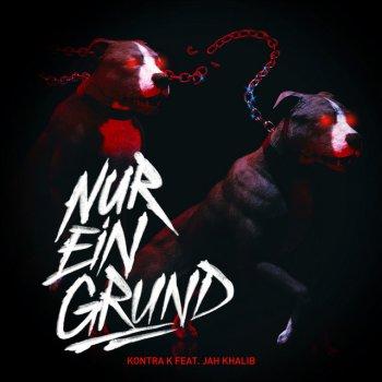 Testi Nur ein Grund (feat. Jah Khalib)