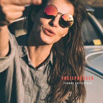 Freisprengen By Yvonne Catterfeld Album Lyrics Musixmatch