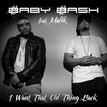 Testi I Want That Old Thing Back (feat. Malik)