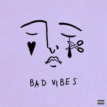 Testi Bad Vibes