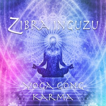 Testi Yoga Gong Karma - EP