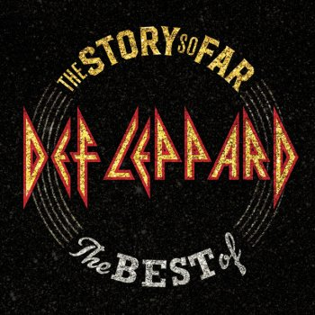 Testi The Story So Far: The Best Of Def Leppard