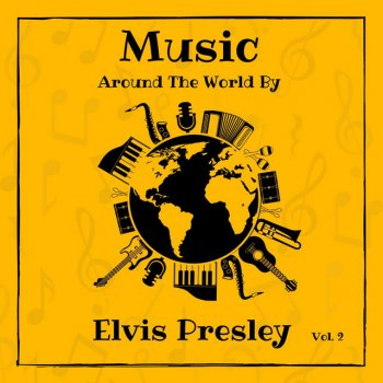 Music Around the World by Elvis Presley, Vol. 2 - cover art